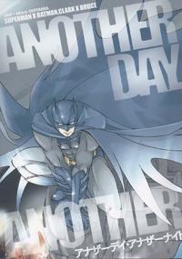 [OHYAMA Akira] Another Day Another Night – Batman & Superman [Eng]