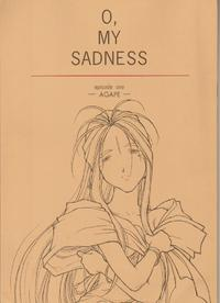 O, My Sadness episode 1 -AGEPE-