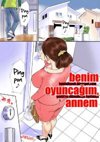 Free Hentai Doujinshi Gallery: [Jinsukeya (Jinsuke)] Kaasan wa Boku no Ningyou da | Mom Is My Doll [Turkish] {hentaifansb.blogspot.com}
