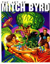 [Mitch Byrd] The Art Of Mitch Byrd Volume One