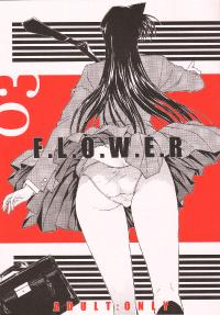 F.L.O.W.E.R 03