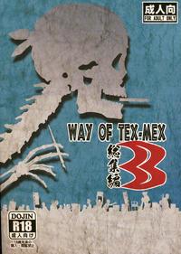 (C88) [TEX-MEX (Red Bear)] WAY OF TEX-MEX Soushuuhen 3 + Omakebon (Various)