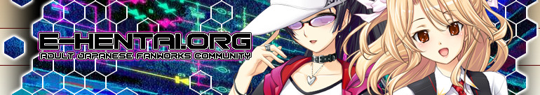 Welcome to E-Hentai.org, the home of Free Hentai, Free Doujinshi, Free Manga, Free CG Sets, and Free H-Anime