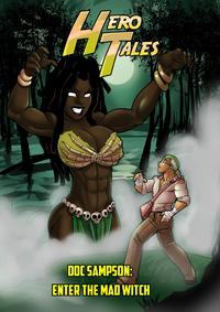 Hero Tales #2: Enter the Mad Witch