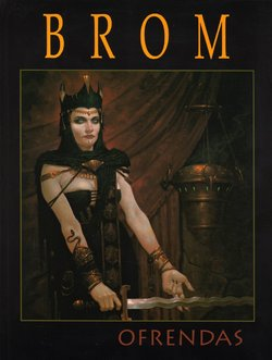 Brom - Ofrendas