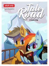 [Hioshiru] Tale Road: A Train Trip (My Little Pony: Friendship is Magic) [In-Progress]