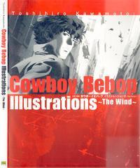 Toshihiro Kawamoto COWBOY BEBOP Illustrations ~ The Wind ~