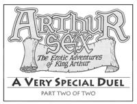 Arthur Sex: A very special duel part 2 of 2