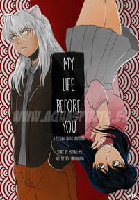 [Aquarina] My Life Before You (InuYasha) [Ongoing]