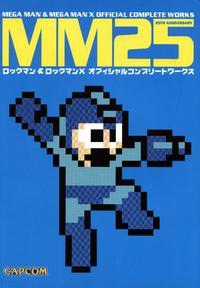 MM25 - Mega Man & Mega Man X Official Complete Works