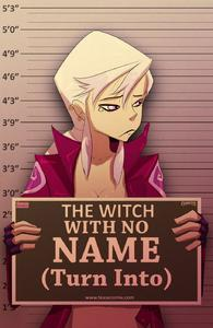 [Fixxxer] The Witch With No Name (Turn Into)