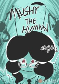 [BEN237] mushy the human chapter one (E喵联合汉化) [Chinese] (ongoing)