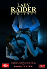 Lady Raider: Takedown (Chapter 1-2)
