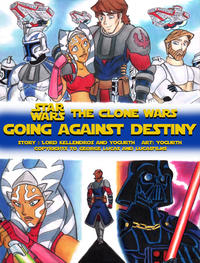 [YogurthFrost] Going Against Destiny (Star Wars: The Clone Wars)