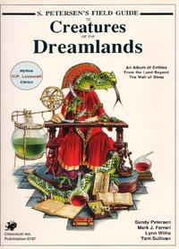 S. Petersen's Field Guide to Creatures of the Dreamlands