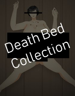 **Death Bed Storyline Collection**