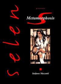 [Stefano Mazzotti] Selen - Metamorphosis [English]