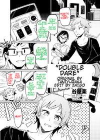 [taniyaraku] Double Dare (rewrite)