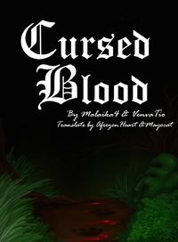 [Malaika4 & VenvaTio] Cursed Blood Ongoing