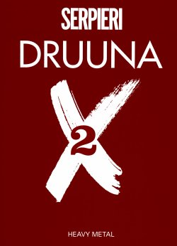 [Paolo Eleuteri Serpieri] Druuna X 2