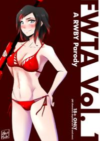 [Alert Mode] FWTA Vol.1 - A RWBY Story
