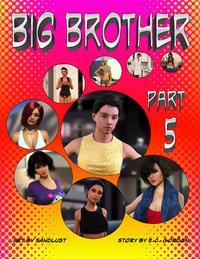 [sandlust] Big Brother - Part 5
