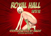 [Mazut] Royal Hall - Chapter Two