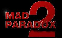 MAD PARADOX2