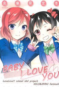 (C91) [Sweet Pea (Ooshima Tomo)] BABY I LOVE YOU (Love Live!) [English] [/u/ Scanlations]