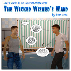 [Seer Coltz] The Wicked Wizard's Wand